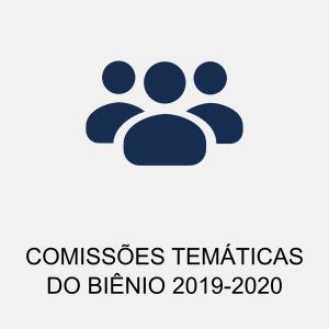 COMISSÕES TEMÁTICAS 2019-2020